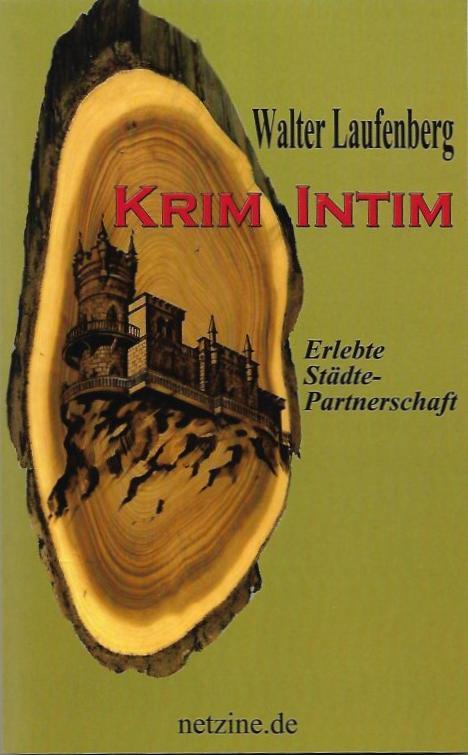 Krim Intim: Erlebte Städte-Partnerschaft