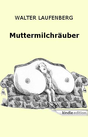 Muttermilchräuber